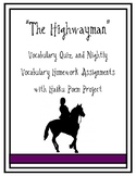 Highwayman Vocabulary Quiz with Homework Assignments and Haiku Poem Project