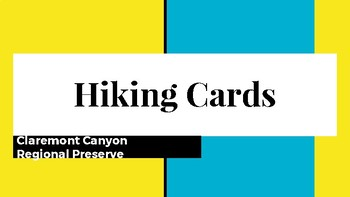 Hiking Cards (Claremont Canyon Regional Preserve)