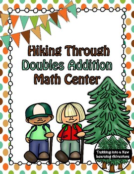 Hiking Through Doubles Addition Math Center