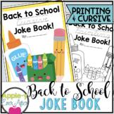 Hilarious Back to School PRINTING AND CURSIVE Practice Joke Book