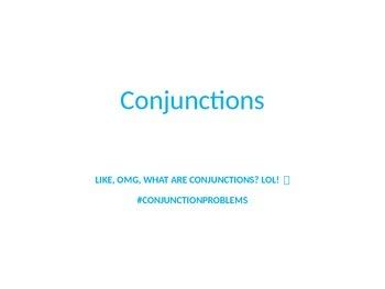 Hilarious Conjunction Explanation PowerPoint Language Standard 15 slides! 5.L.1