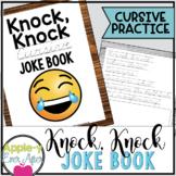Hilarious Knock Knock CURSIVE Practice Joke Book