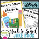 Hilarious Back to School CURSIVE Practice Joke Book