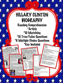 Hillary Clinton Biography Reading Comprehension Worksheet; Presidential Election