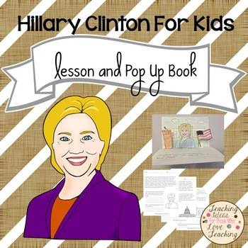 Hillary Clinton For Kids Lesson and Pop Up Book