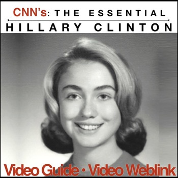 Hillary Clinton Video Guide to CNN's Essential Hillary Clinton- Weblink Included