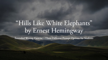 Hills Like White Elephants - Extended Writing Exercise