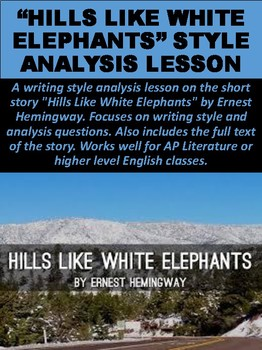 """Hills Like White Elephants"" Style Analysis Lesson"