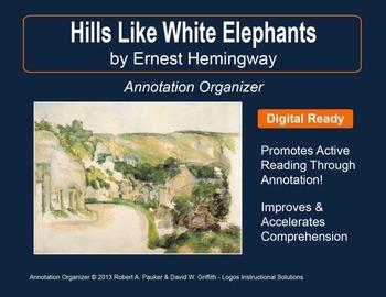 "HEMINGWAY'S ""HILLS LIKE WHITE ELEPHANTS"": Annotation Organizer"