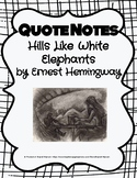 Hills Like White Elephants by Ernest Hemingway QUOTE NOTES