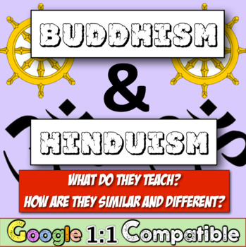 Hinduism & Buddhism: Compare and Contrast these two major
