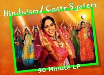 Hinduism Caste System 90+ Minute Lesson Plan