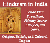 Hinduism in India Lesson Plan: Origins, Beliefs, and Impact