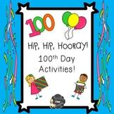 100th Day Math, Writing and Snack Fun!