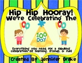 Hip Hip Hooray For the 100th Day!  ~Everything you need for learning & fun!~