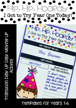 Hip Hip Hooray I Got to Try My New Year Today (End of Year Transition Activity)