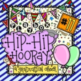 Hip Hip Hooray! It's Graduation Day!