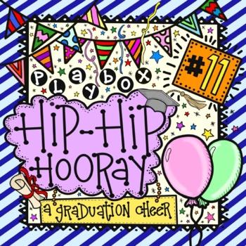 Hip Hip Hooray! It's Graduation Day!