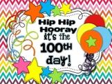Hip Hip Hooray... It's 100s Day!