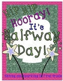 Hip Hip Hooray! It's Halfway Day!