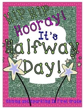 Hip Hip Hooray! It's Halfway Day!