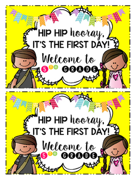 Hip Hip Hooray! It's The First Day! (Fifth Grade Edition)