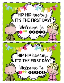 Hip Hip Hooray! It's The First Day! (First Grade Edition)