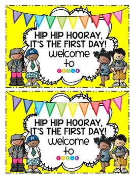 Hip Hip Hooray! It's The First Day! (Pre K)