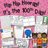 100th Day of School! Hip Hip Hooray! Activities and No Prep Printables