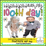 100th Day of School Unit! Everything you need to have a FANTASTIC day!