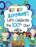 Hip Hip Hooray! Let's Celebrate the 100th Day! {Activity Pack}