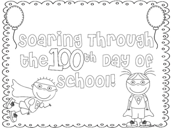 Hip Hip Hooray! We've Soared Into The 100th Day: Superhero Themed!!