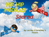 Hip Hip Hooray! We've Soared Into The 100th Day