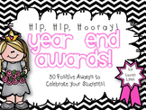 Hip, Hip, Hooray! Year End Awards!