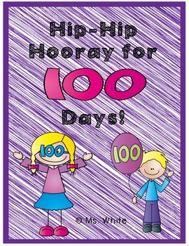 Hip, Hip Hooray for 100 Days! {100th Day of School Mini-Unit}