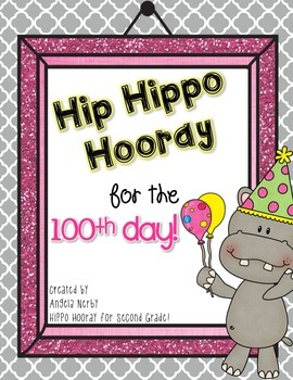 Hip Hippo Hooray for the 100th Day!