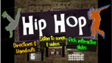 Hip Hop: A comprehensive & engaging Music History PPT (links, handouts & more)