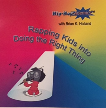 Hip-Hop-Ademics with Brian K. Holland Rapping Kids into Do