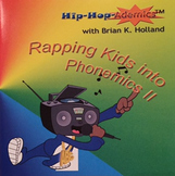 Hip-Hop-Ademics with Brian K. Holland Rapping Kids into Phonemics II