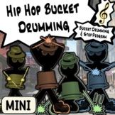 Hip-Hop Bucket Drumming Curriculum