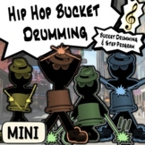Hip-Hop Bucket Drumming ~MINI~ Rhythm Studies for Distance Learning