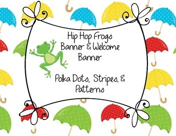 Hip Hop Frogs Printable Banner & Welcome Banner Polka Dots Stripes & Patterns