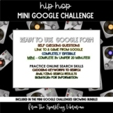 Hip Hop Mini Google Challenge - Great for Distance Learning!