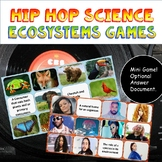Hip Hop Science Ecosystems Mini Review Game