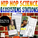 Hip Hop Science Stations- Ecosystems