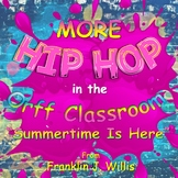 Hip Hop in the Orff Classroom: Summertime Is Here