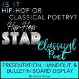 Hip Hop or Classical Poetry Interactive Bulletin Board, Presentation, & Quiz