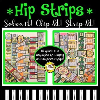 Hip Strips!  (ELA) Who Knew Sentence Strips Could Be So Cool?