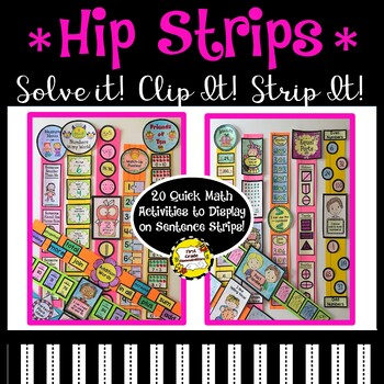 Hip Strips!  (MATH) Who Knew Sentence Strips Could Be So Cool?