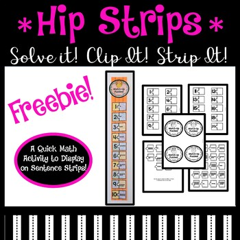 Hip Strips!  (MATH FREEBIE) Who Knew Sentence Strips Could Be So Cool?